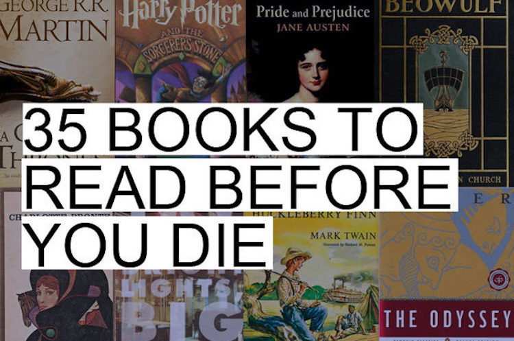 35 Best Books Everyone Needs to Read Before They Die