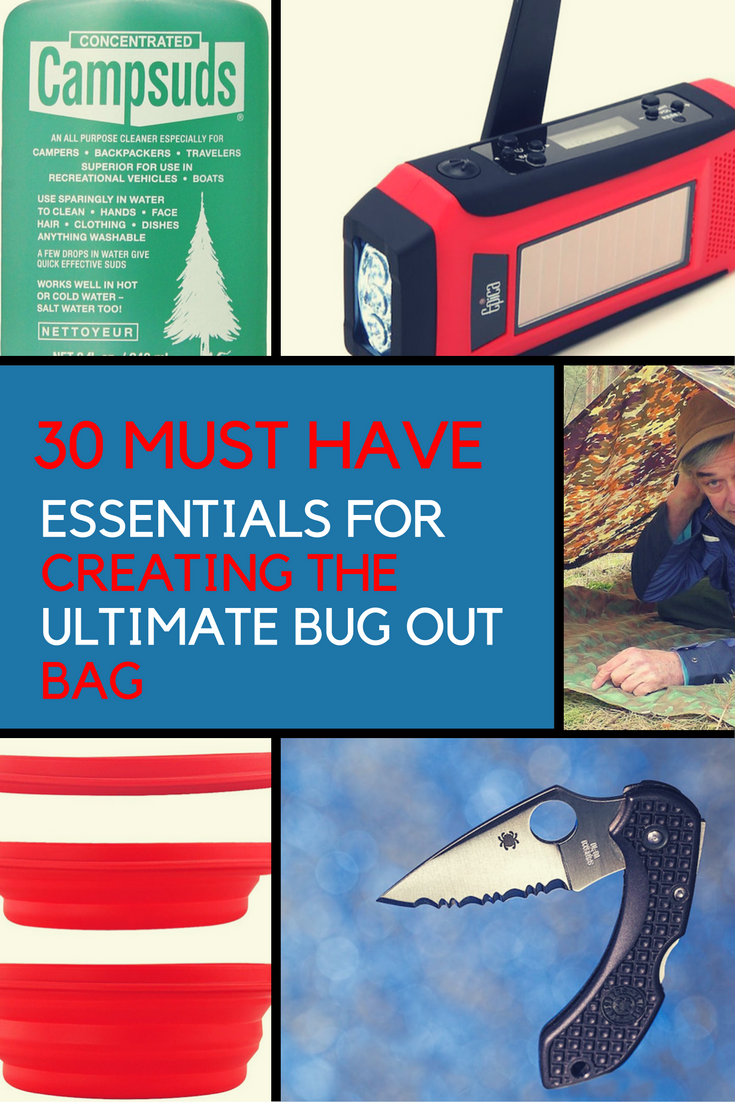 30 Must Have Essentials to Create The Ultimate Bug Out Bag. | Ideahacks.com