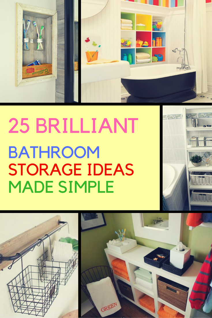 25 Brilliant Bathroom Storage Ideas For Creating More Functional Space. |  Ideahacks.com