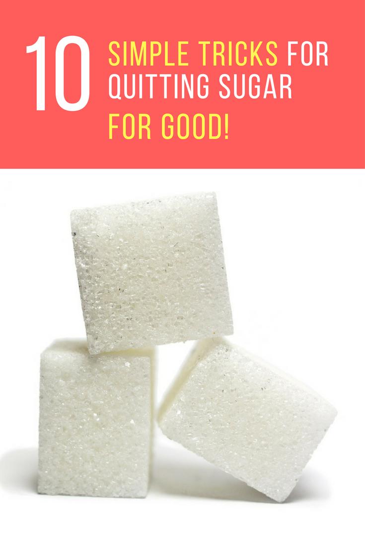 How To Quit Sugar: 10 Tricks For Quitting Sugar For Good.   Ideahacks.com