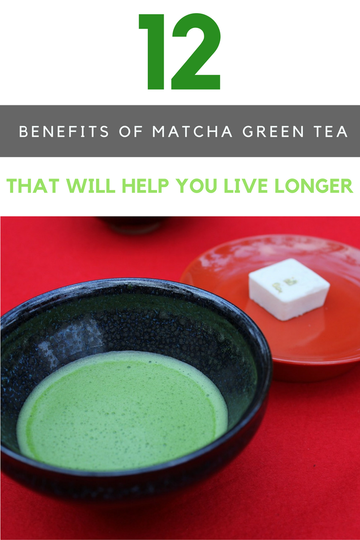 12 Benefits of Matcha Green Tea That Will Help You Live Longer. | Ideahacks.com