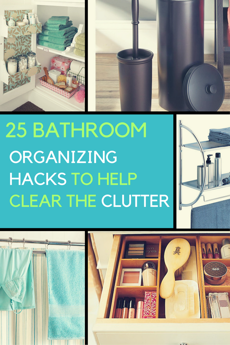 25 Bathroom Organizing Hacks to Help Clear The Clutter. | Ideahacks.com