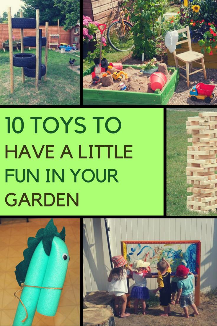 10 Very Clever Garden Toy Ideas