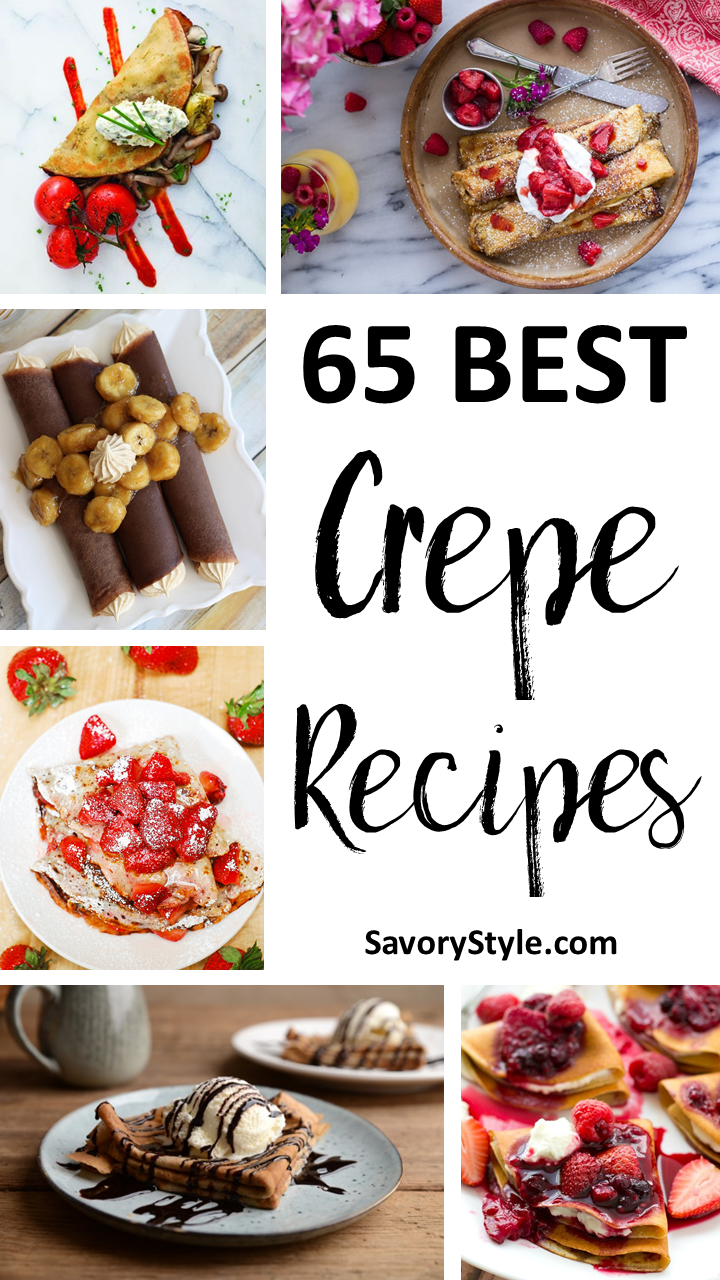 65 Of The Best Crepe Recipes Around The World
