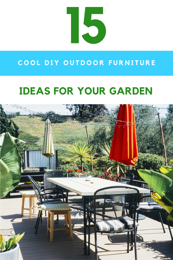 15 Insanely Cool DIY Outdoor Furniture Ideas For Your Backyard. | Ideahacks.com
