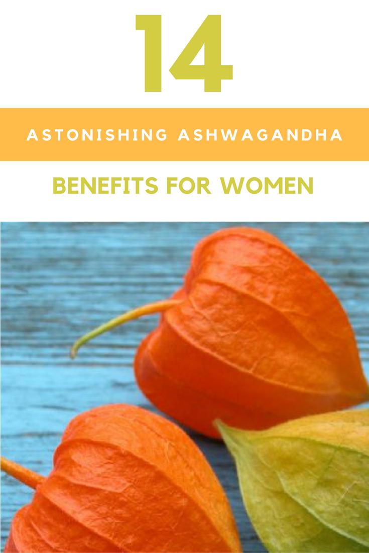 14 Astonishing Ashwagandha Benefits For Women.   Ideahacks.com