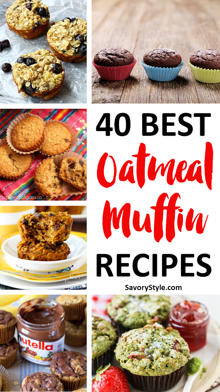 40 Best Nutrient-Packed Oatmeal Muffin Recipes. | Ideahacks.com