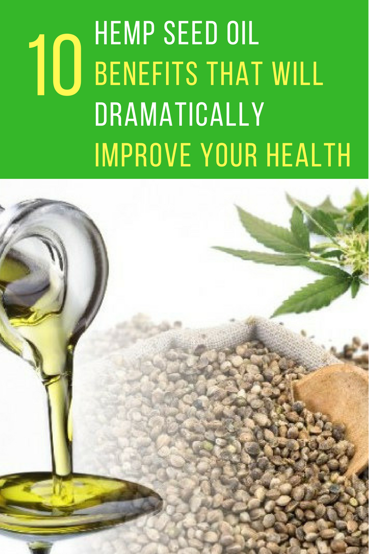 10 Hemp Seed Oil Benefits That Will Dramatically Improve Your Health. | Ideahacks.com