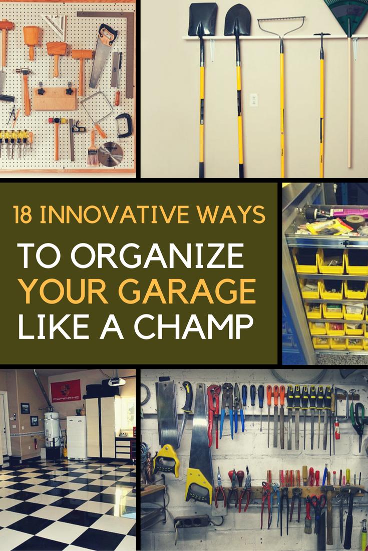 18 Innovative Ways to Organize Your Garage Like a Champ. | Ideahacks.com