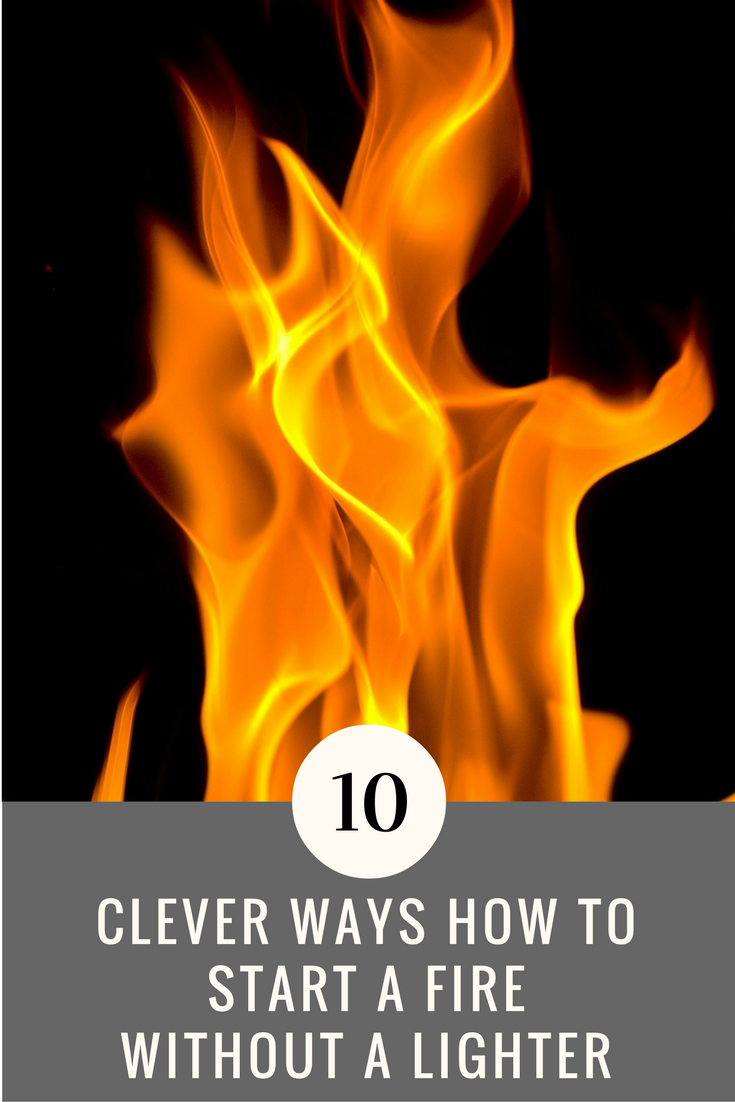 10 Clever Ways How to Start a Fire Without a Lighter
