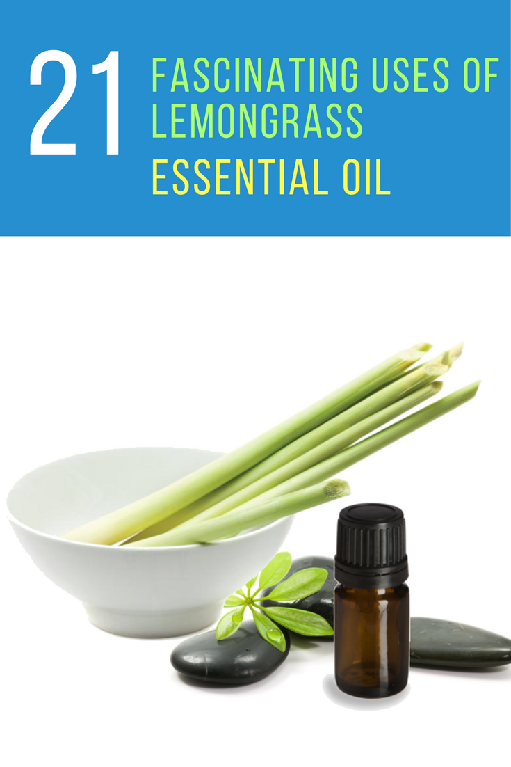 21 Fascinating Uses & Benefits Of Lemongrass Essential Oil. | Ideahacks.com