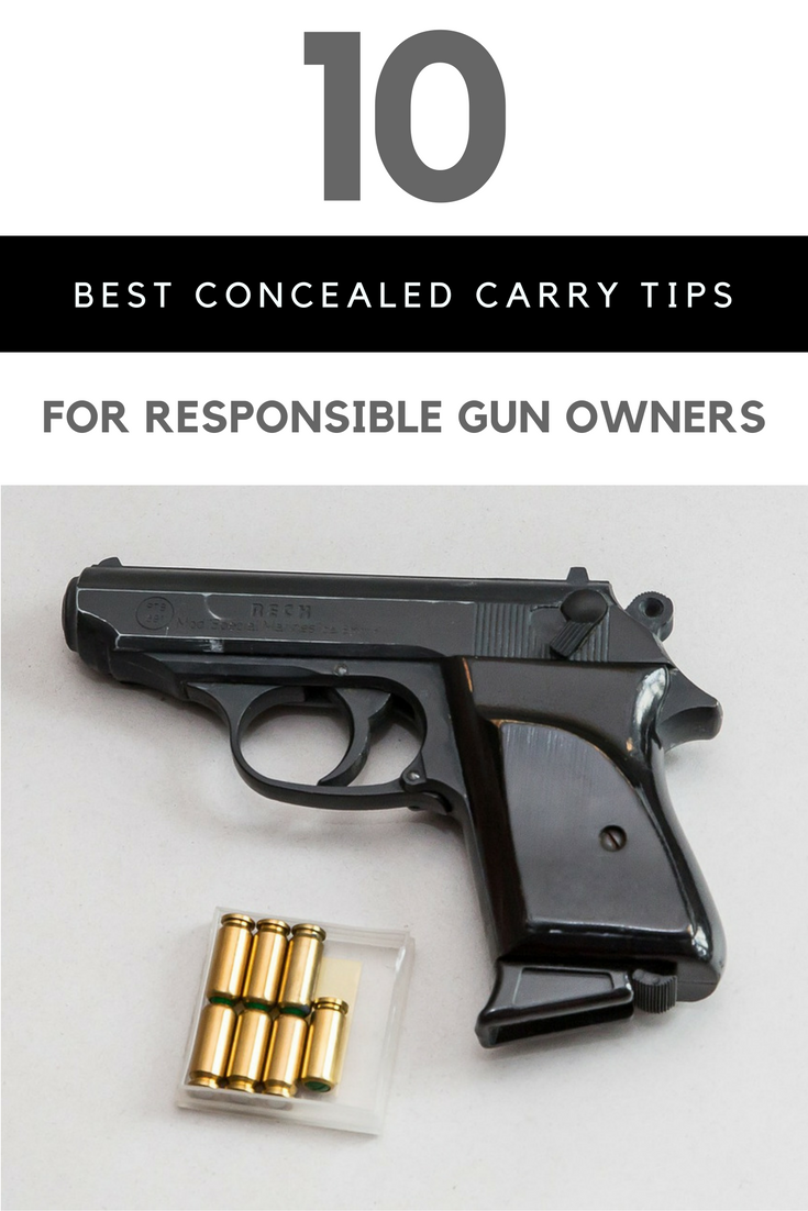 The 10 Best Concealed Carry Tips for Responsible Gun Owners. | Ideahacks.com