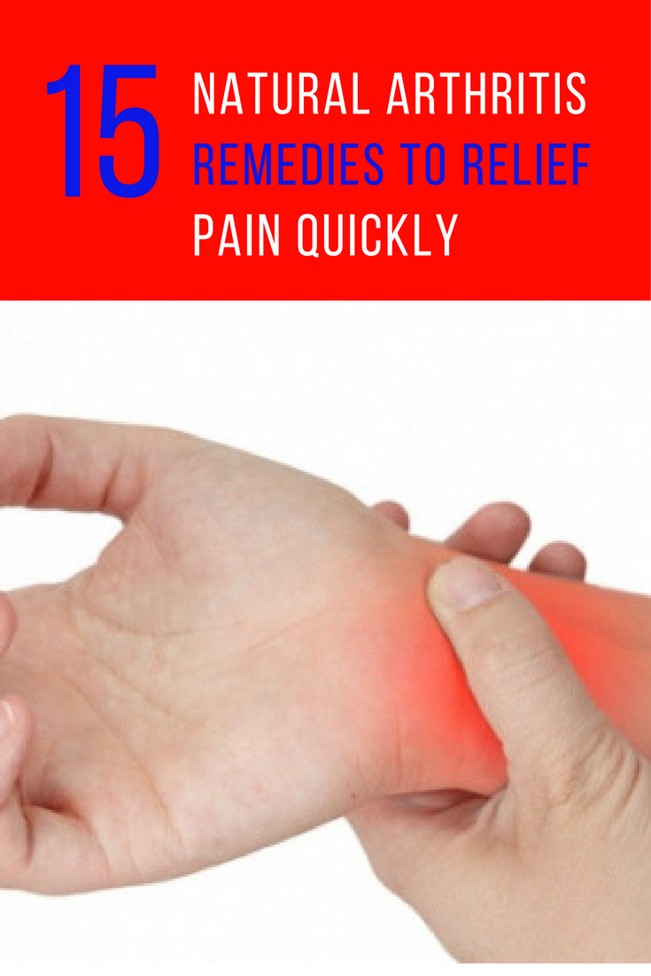 Natural Arthritis Remedies to Relief Pain Quickly