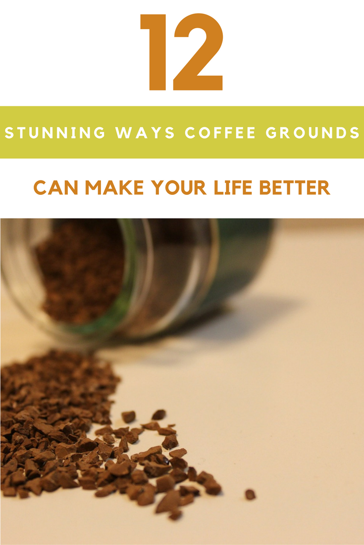 12 Stunning Ways Coffee Grounds Can Make Your Life Better. | Ideahacks.com