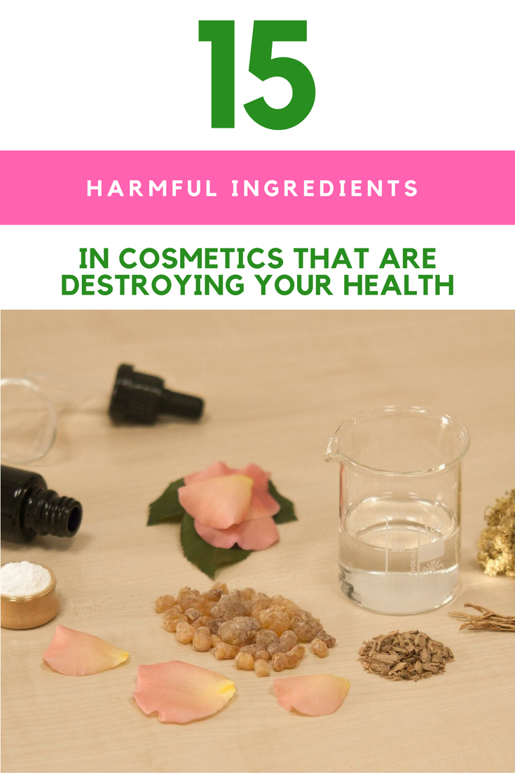 15 Harmful Ingredients in Cosmetics That Are Destroying Your Health. | Ideahacks.com