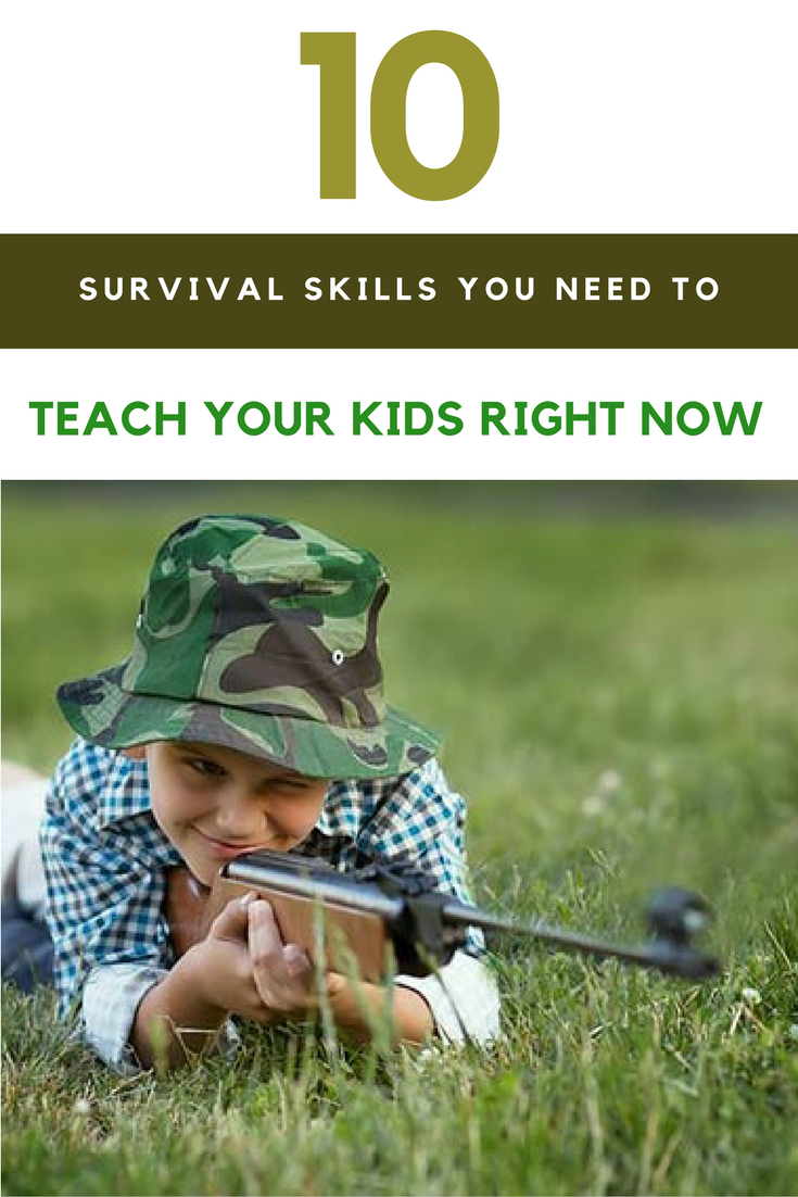 10 Survival Skills You Need to Teach Your Kids Right Now. | Ideahacks.com