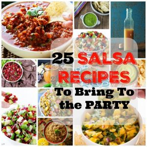 53 Salsa Recipes To Get The Party Started