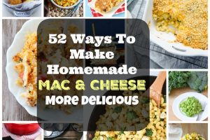 52 Ways to Make Homemade Mac & Cheese More Delicious. | Ideahacks.com
