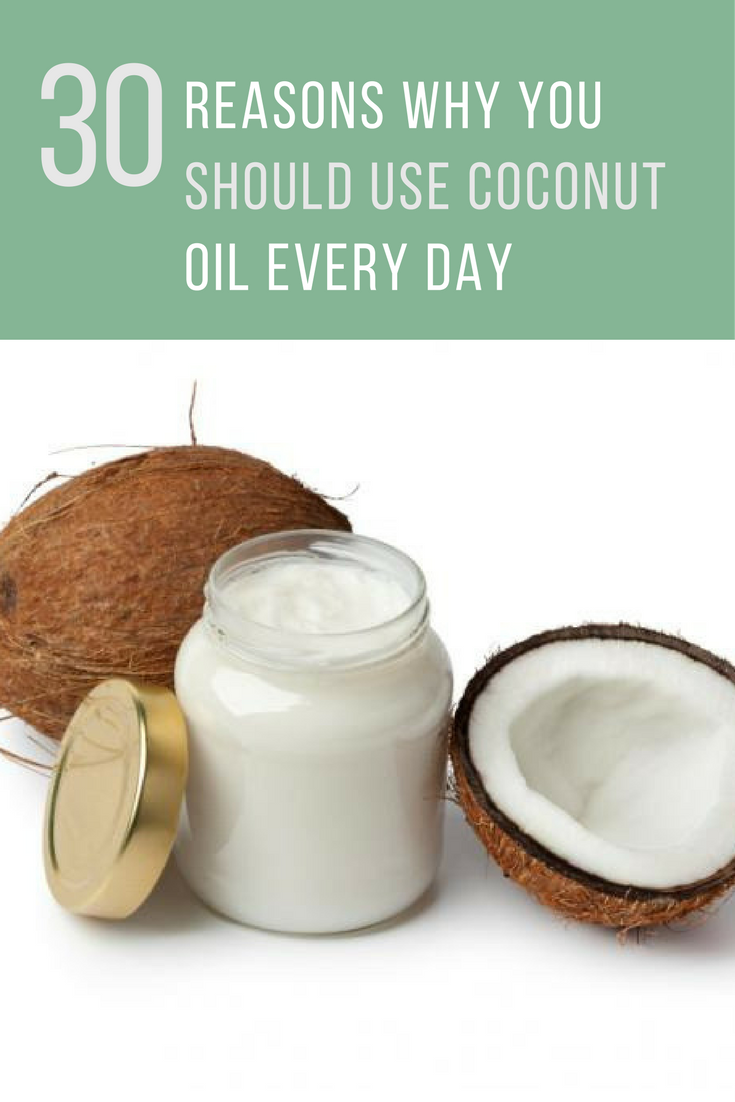 30 Amazing Benefits & Uses of Coconut Oil That You Need to Know About.