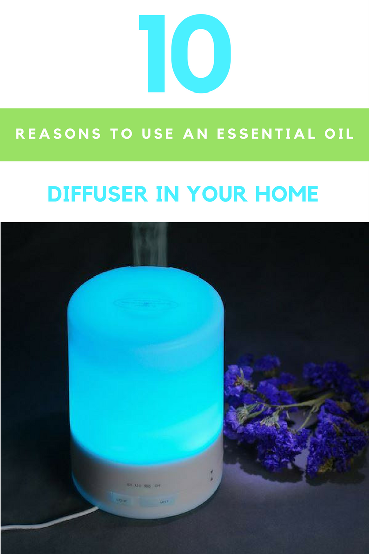 10 Reasons to Use An Essential Oil Diffusers In Your Home. | Ideahacks.com