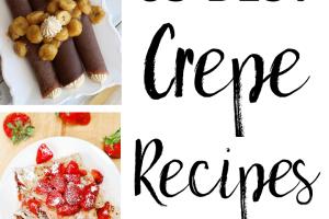 65 Savory and Sweet Crepe Recipes. | Ideahacks.com