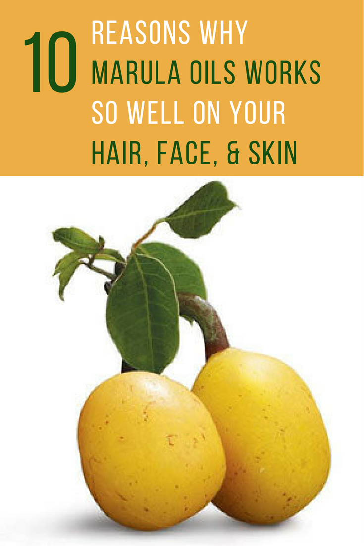 10 Reasons Why Marula Oil Works So Well On Your Hair, Face, & Skin. | Ideahacks.com