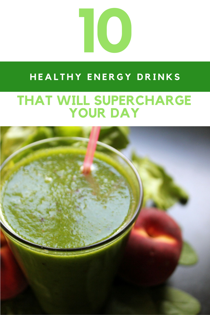 10 Natural and Healthy Energy Drinks That Will Supercharge Your Day