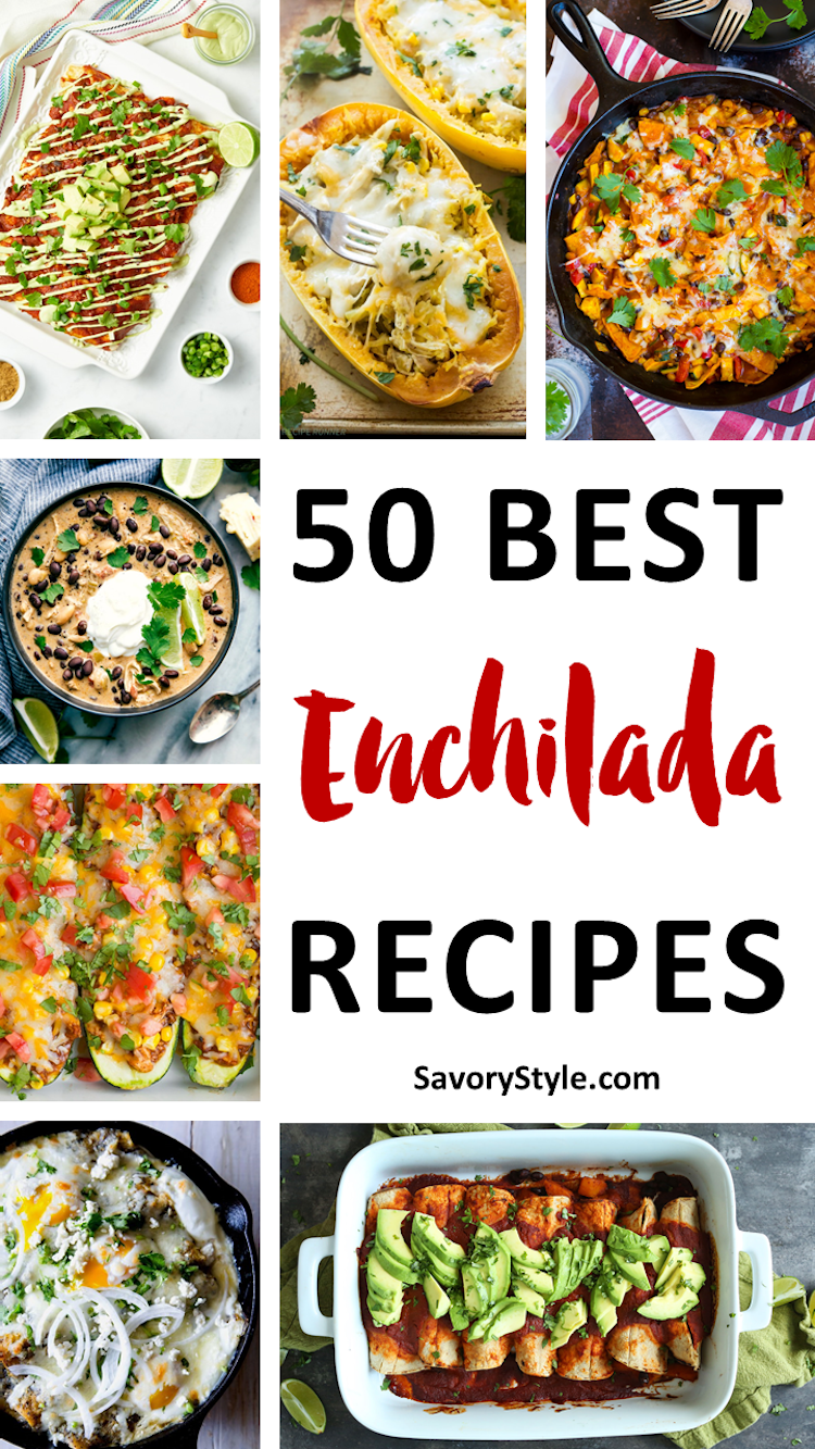 50 Best Enchilada Recipes. | Ideahacks.com