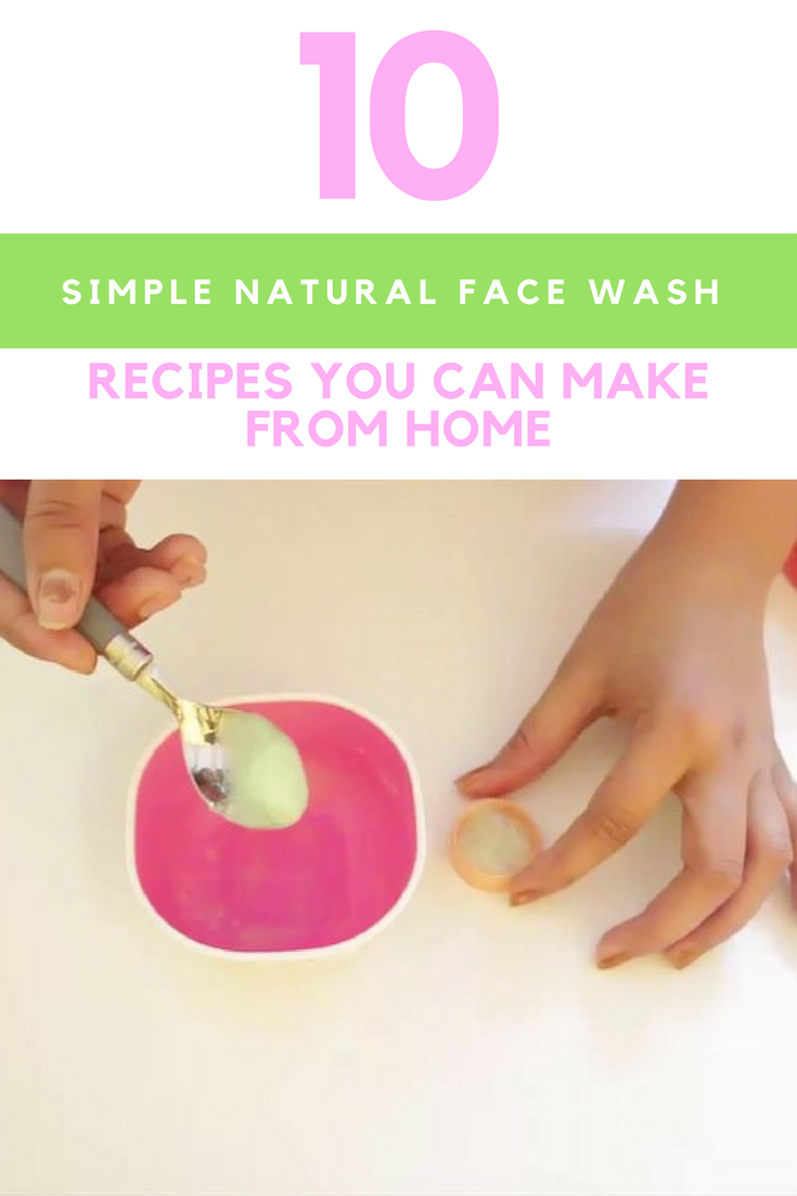 10 Simple Natural Face Wash Recipes You Can Make From Home. | Ideahacks.com