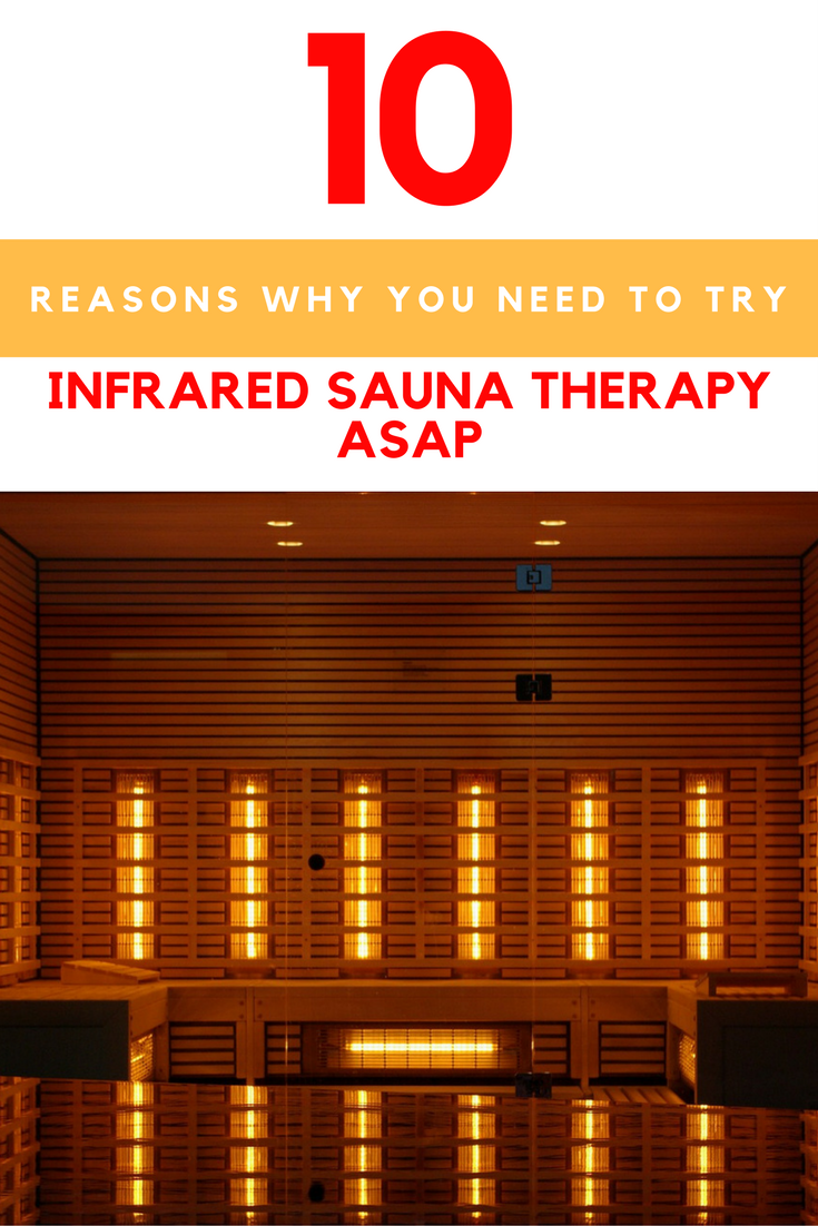 10 Reasons Why You Need To Try Infrared Sauna Therapy ASAP. | Ideahacks.com