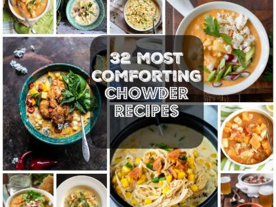 32 Comforting Chowder Recipes