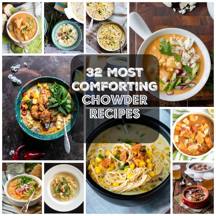 32 Comforting Chowder Recipes | Ideahacks.com
