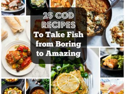 25 Delicious Cod Recipes To Take Fish From Boring To Amazing. | Ideahacks.com