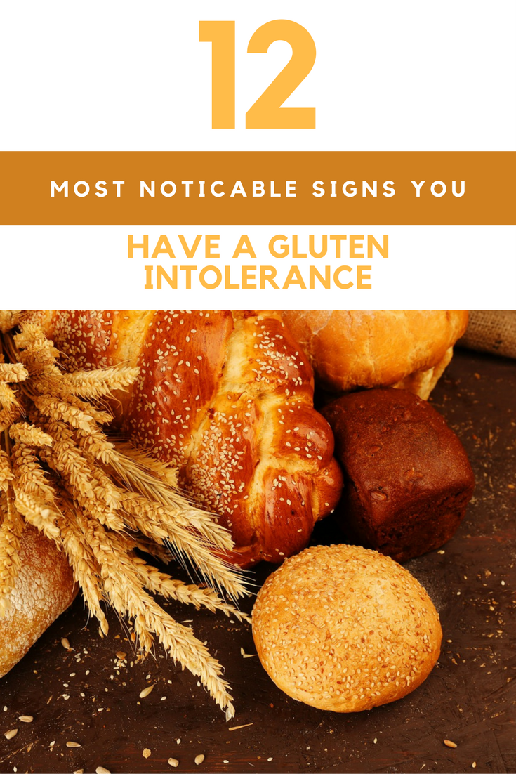 12 Most Noticeable Signs You Have A Gluten Intolerance. | Ideahacks.com