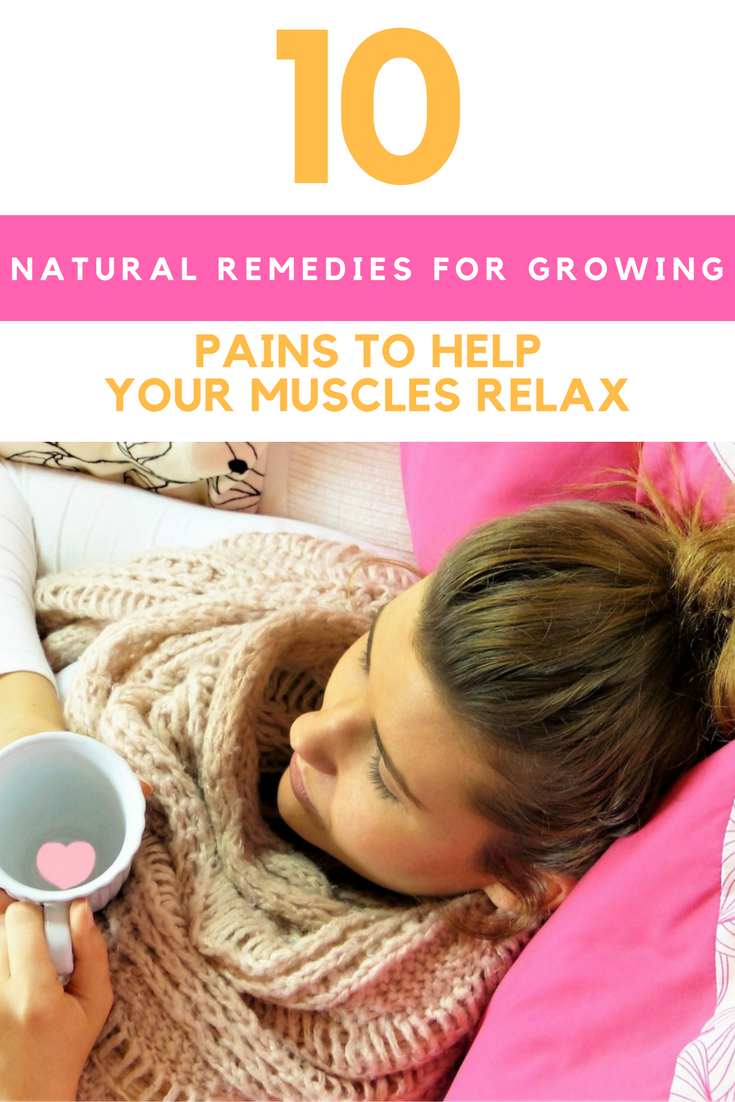 10 Natural Remedies For Growing Pains To Help Your Muscles Relax. | Ideahacks.com