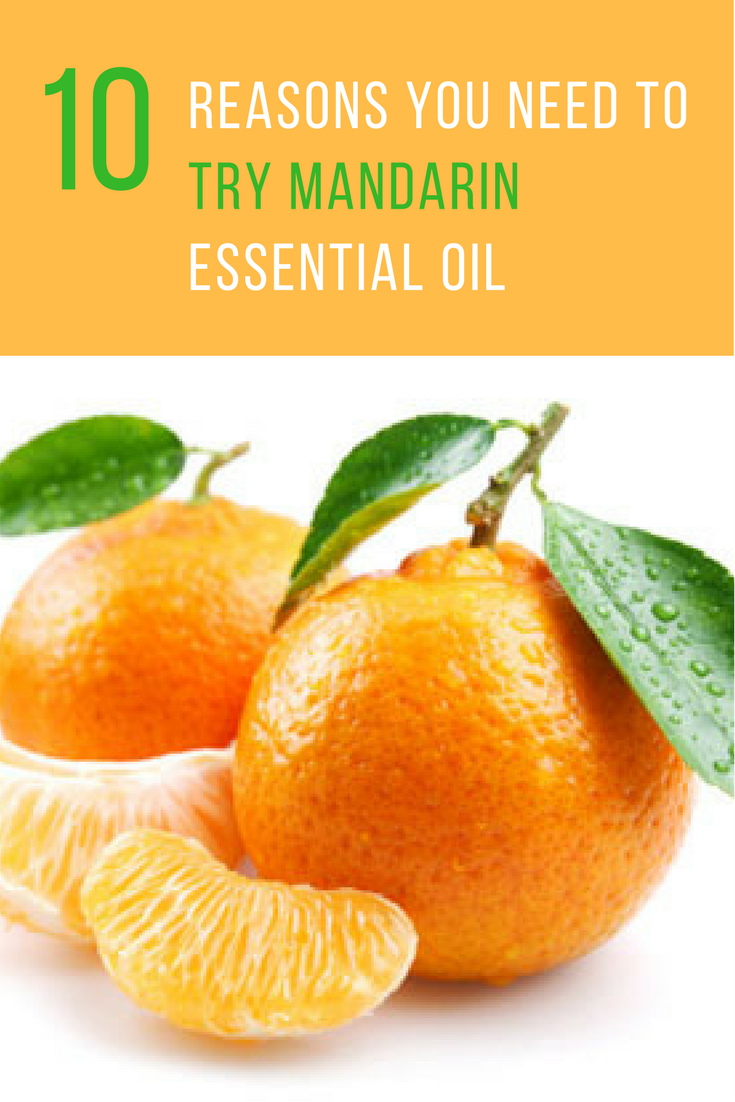 Mandarin Essential Oil Benefits: 10 Reason You Might Consider Trying It. | Ideahacks.com