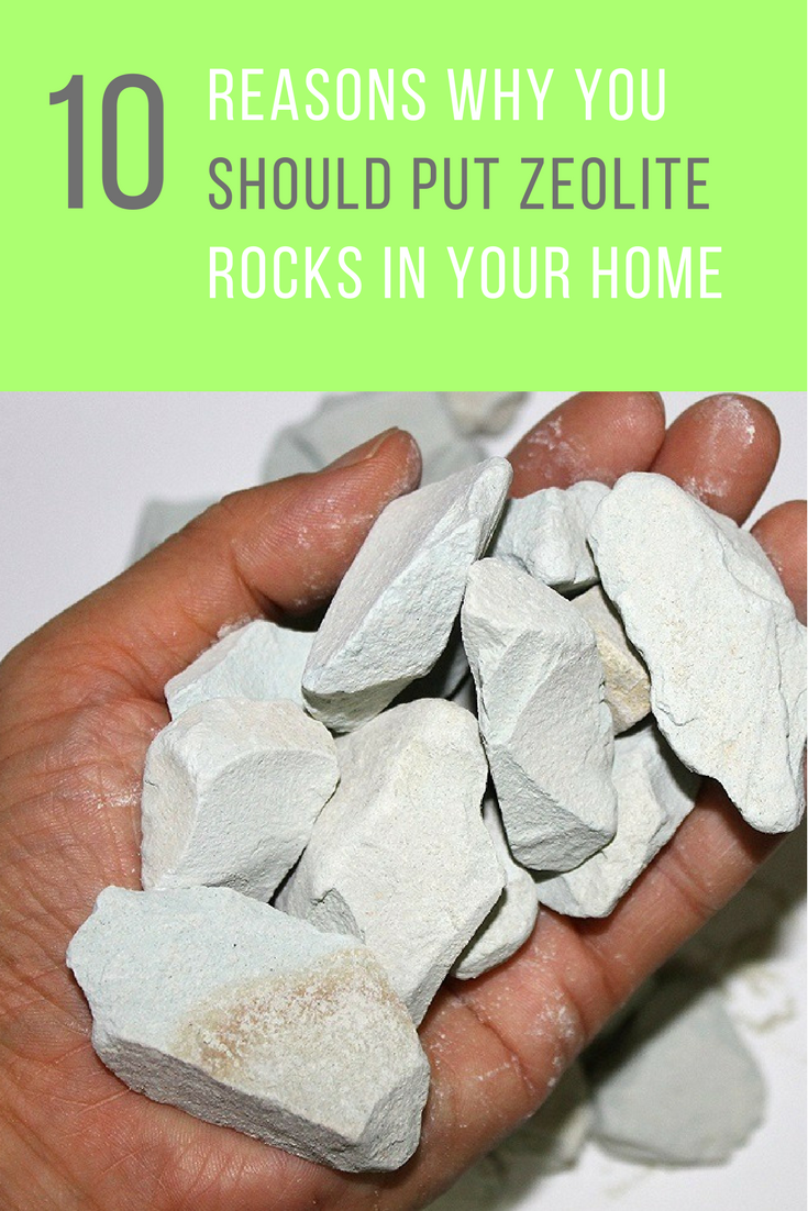 10 Reasons Why You Might Want to Put Zeolite Rocks In Your Home. | Ideahacks.com